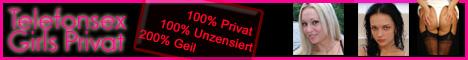 52 Telefonsexgirls Privat - 100% Privat  100% Unzensiert  200% Geil